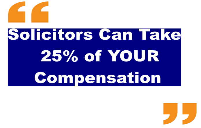 Solicitors can take 25% of your compensation blue